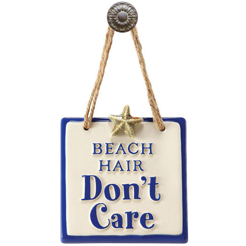 Beach Hair Don't Care Sign