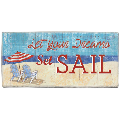"Beach Wall Sign ""Let Your Dreams Set Sail"" - Printed Stone Sign 8"" x 4"""