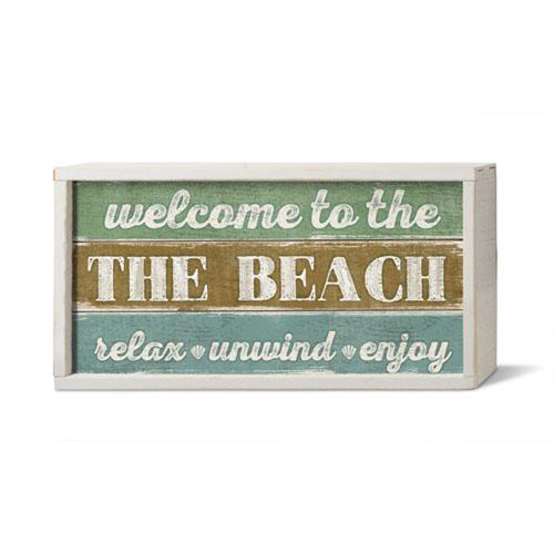 Welcome to the Beach. Relax Unwind Enjoy