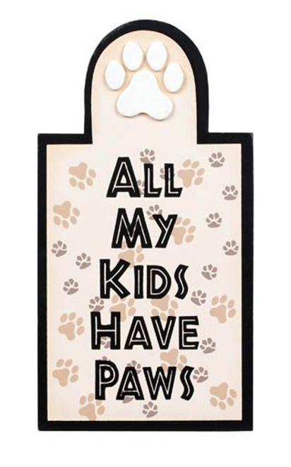 "Cat Wood Sign ""All My Kids Have Paws"" - 35041"
