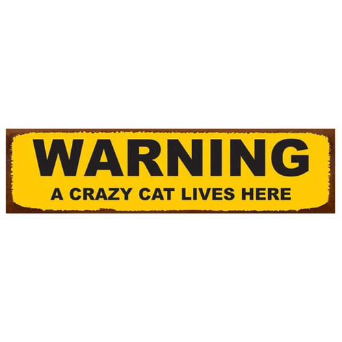 """Cat Tin Sign """"Warning A Crazy Cat Lives Here"""" - 31120B"""