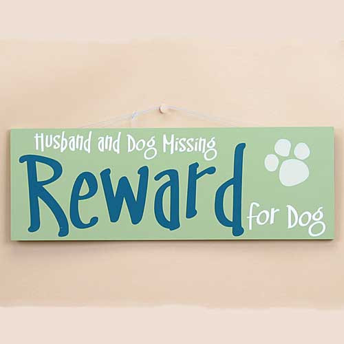 "Dog Theme Wood Sign ""Reward for Dog"" 53931B"