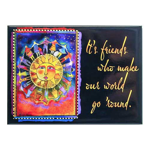 "Laurel Burch Magnet ""It's Friends..."" - MGR31263"