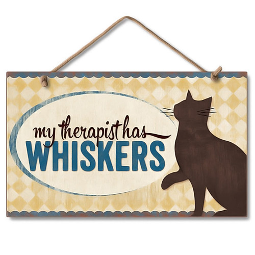 """Cat Wood Sign """"My Therapist has Whiskers"""" - 41-00096"""