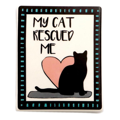 My Cat Rescued Me Magnet 4057150