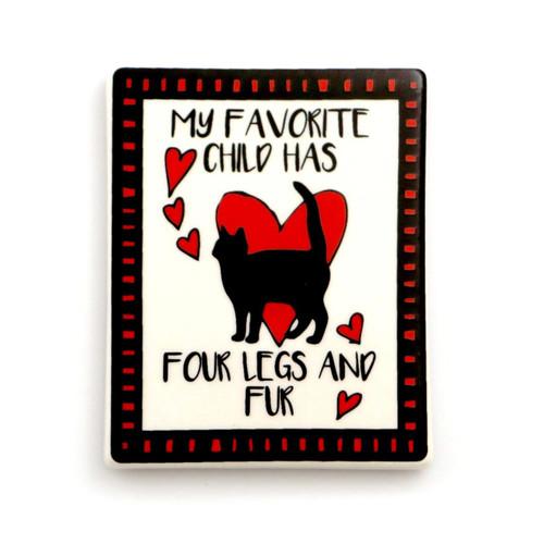 """My Favorite Child Has Four Legs"" Cat Magnet 4057145"
