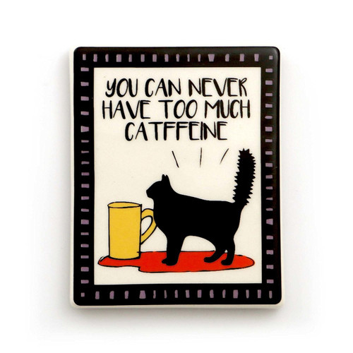 Can Never Have too Much Catffeine Caffeine Magnet 4057149
