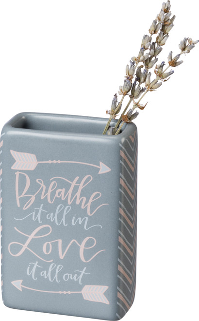 """Small Bud Vase - 3"""" - Breathe It All In Love It All Out"""