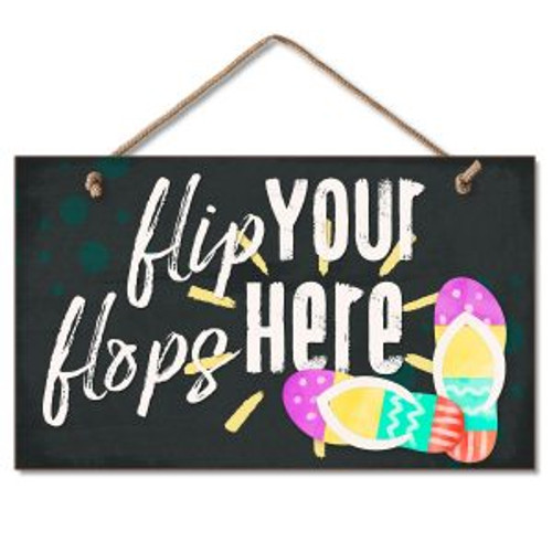 Beach Flip Flop Wood Sign - Flip your Flops here - 41-01814