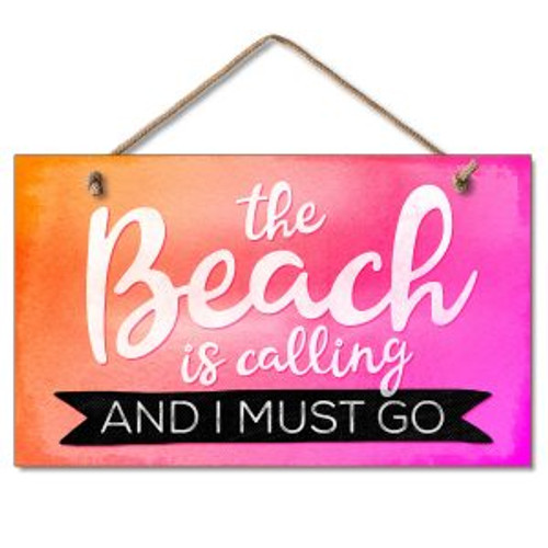 Beach Wood Sign - The Beach is calling and I must go - 41-01925