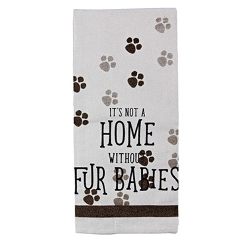 It's Not a Home without Fur Babies - Tea Towel