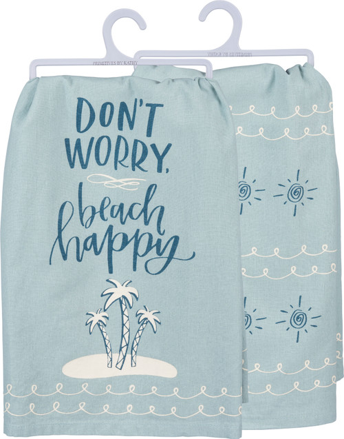 Don't Worry Beach Happy Dish Towel