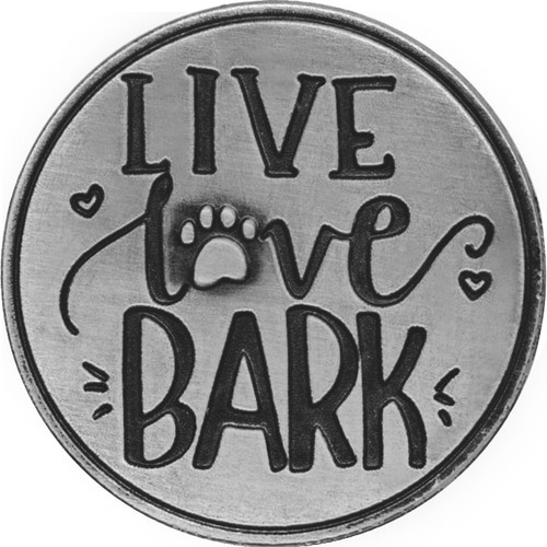 Live Love Bark. Think Paws-itive Paw Print Memory Token Coin 49764