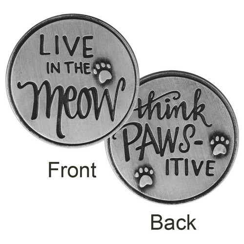 Live in the Meow. Think Paws-itive Paw Print Memory Token Coin 49765
