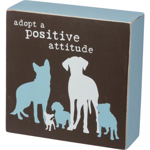 "Rescue Pet Box 5"" Wood Sign - Adopt a Positive Attitude - 39134"