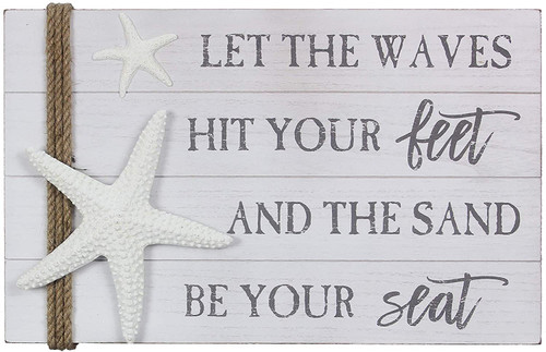 Wood Beach Sign - 18x12 - Let the waves hit your feet - 69141