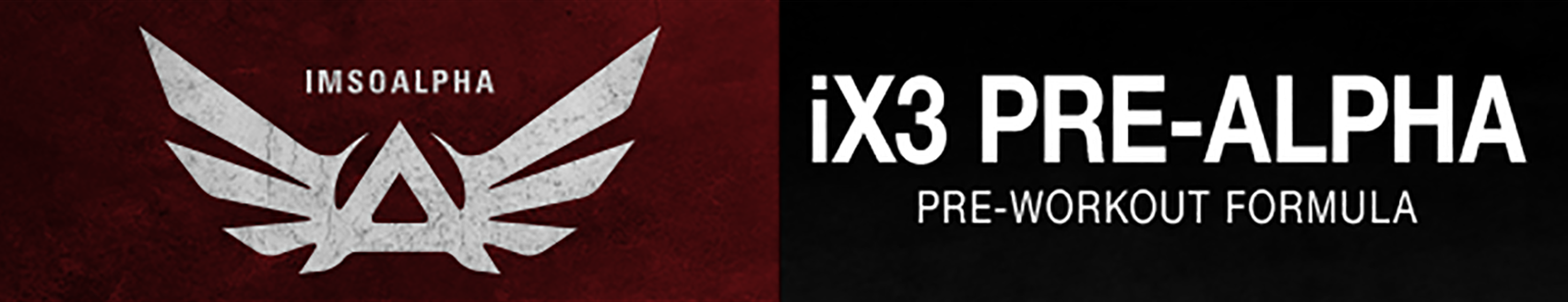 iX3 Pre-Alpha Pre-Workout by IMSOALPHA