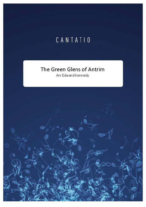 The Green Glens of Antrim