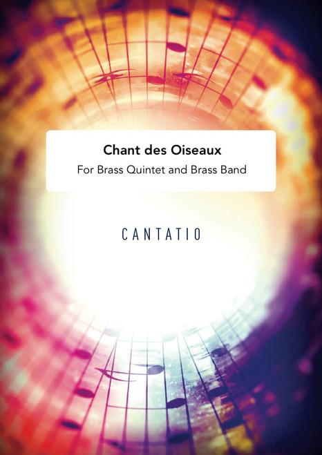 Chant des Oiseaux - Brass Quintet and Brass Band