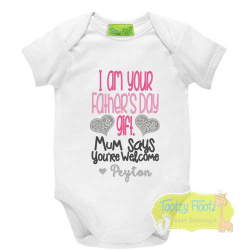 Fathers Day - I am your gift - You're welcome (Pink)