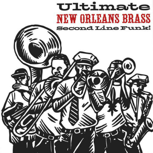 Various-Ultimate New Orleans Brass-Second Line Funk!
