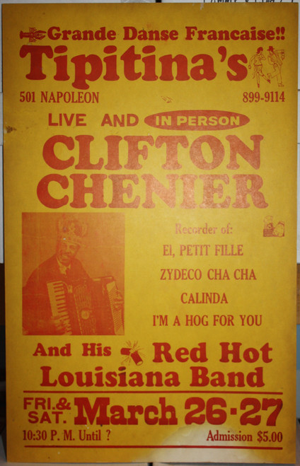 CLIFTON CHENIER in person at TIPITINA'S Grande Danse Francaise!! CONCERT POSTER