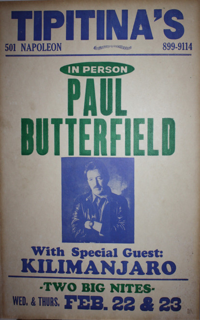 PAUL BUTTERFIELD In Person at TIPITINA'S  New Orleans Music Concert Poster  OG Card Stock