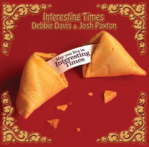 Debbie Davis and Josh Paxton - Interesting Times