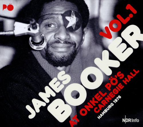 James Booker - At Onkel Po's Carnegie Hall