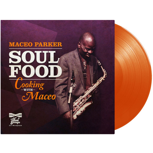 Maceo Parker - Soul Food Cooking (Orange vinyl)