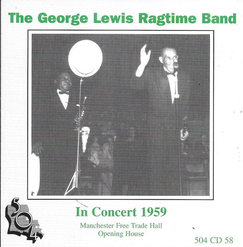 504 Records - George Lewis Ragtime Band - In Concert 1959