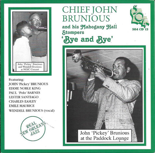 504 Records - Chief John Brunious - Bye And Bye