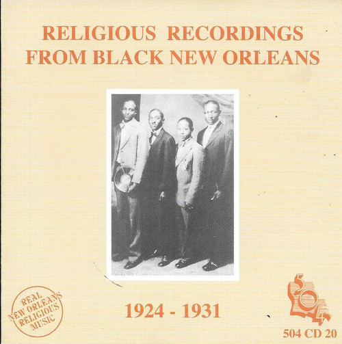 504 Records - Religious Recordings From Black New Orleans 1924-1931