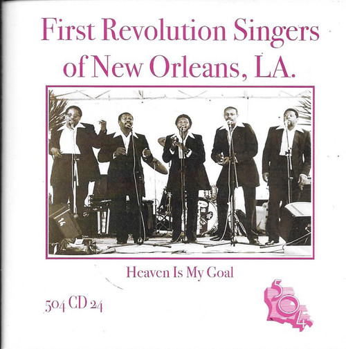 504 Records - First Revolution Singers - Heaven Is My Goal
