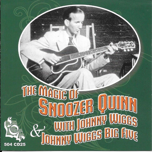 504 Records - The Magic Of Snoozer Quinn w/Johnny Wiggs Big Five