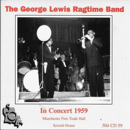 504 Records - George Lewis Ragtime Band - In Concert 1959 Manchester Free Trade Second House