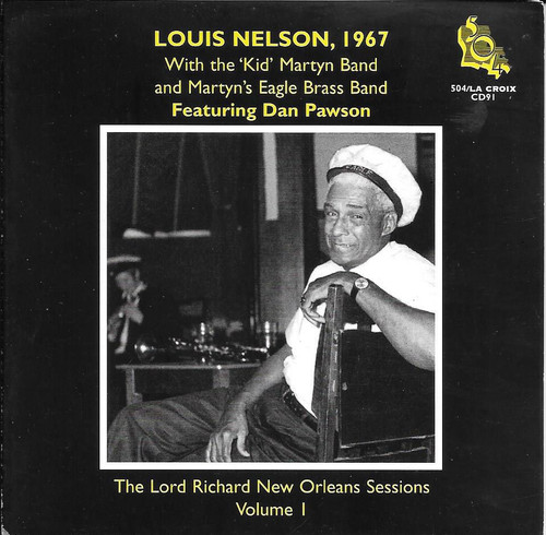 504 Records - Louis Nelson 1967 - Lord Richard New Orleans Sessions Vol. 1