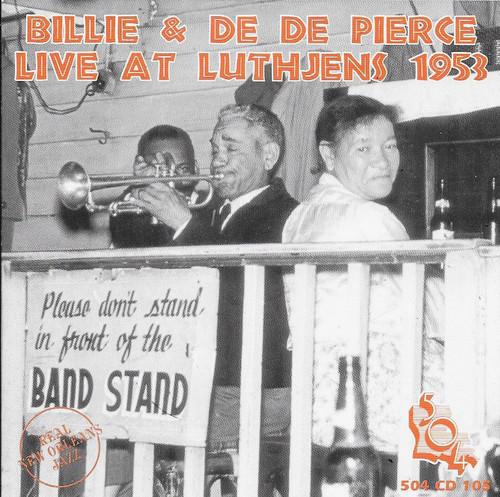 504 Records - Billie & Dede Pierce - Live At Luthjens 1953