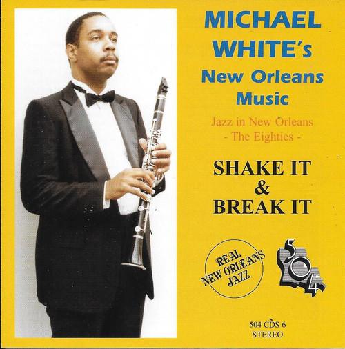 504 Records - Michael White - Shake It & Break It