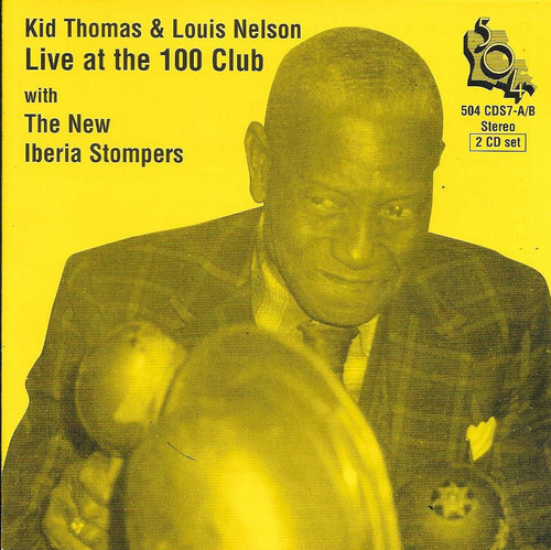 504 Records - Kid Thomas & Louis Nelson - Live At The 100 Club