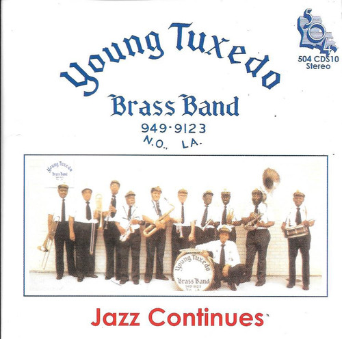 504 Records - Young Tuxedo Brass Band - Jazz Continues -