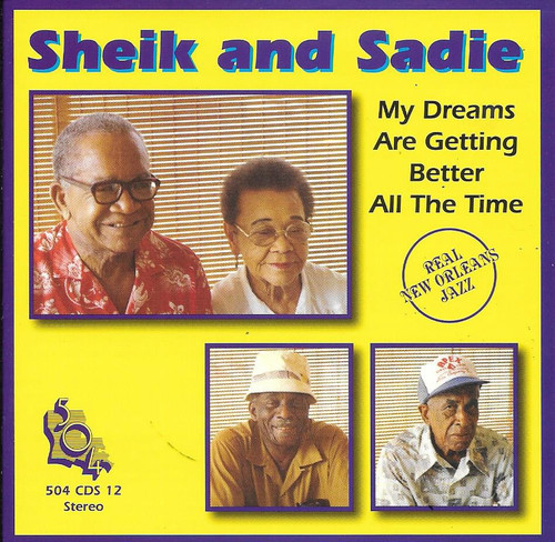 504 Records - Sheik And Sadie - My Dreams Are Getting Better All The Time