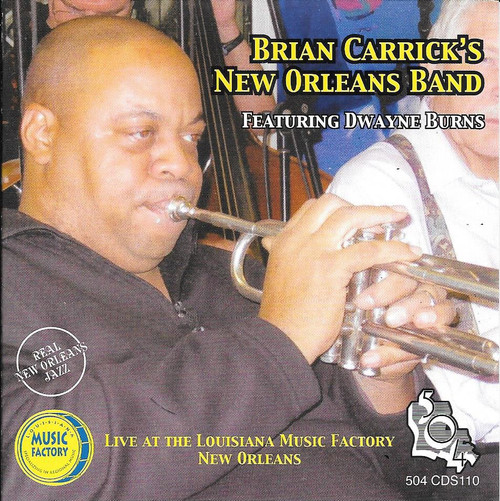 504 Records - Brian Carricks New Orleans Band Featuring Dwayne Burns