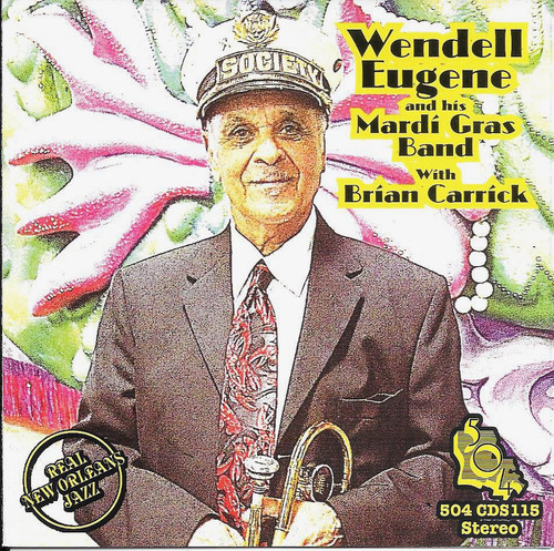 504 Records - Wendell Eugene And His Mardi Gras Band