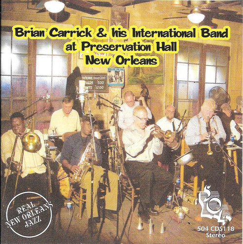 504 Records - Brian Carrick And His International Band At Preservation Hall