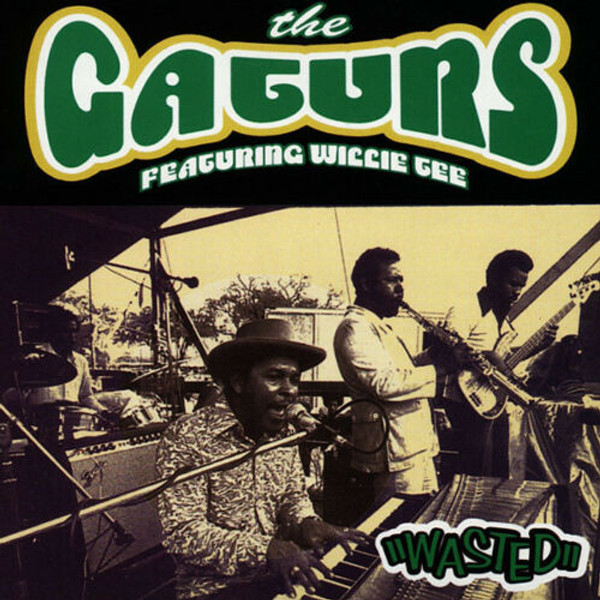 """Gaturs-Willie Tee-""""Wasted""""-Rare Early 70's Recordings"""