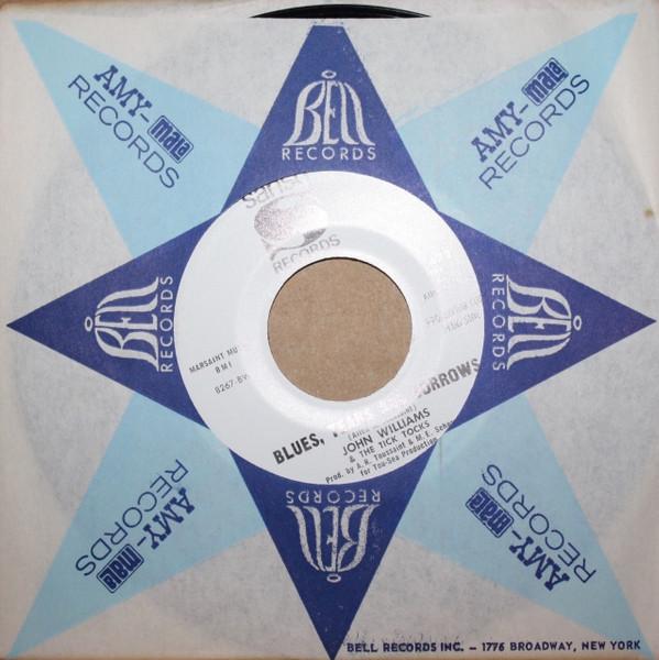 John Williams & Tick Tocks - Blues, Tears and Sorrows / Do Me Like You Do Me