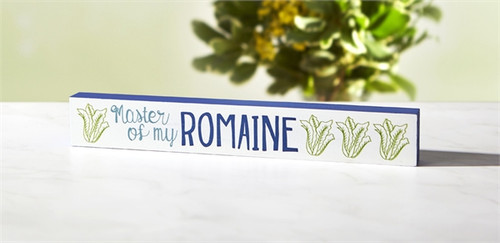 Master of My Romaine Skinny Sign