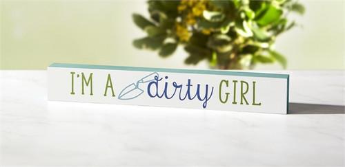 Dirty Girl Skinny Sign