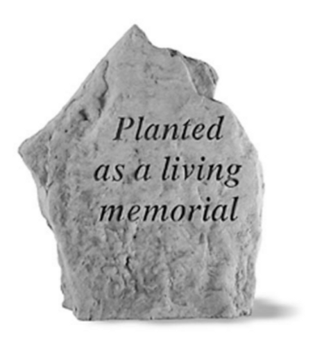 Planted as a Living Memorial Memory Stone